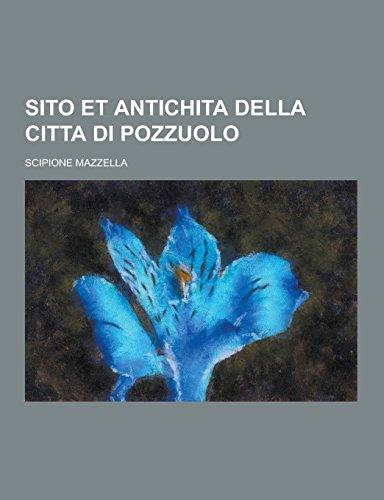 Sito Et Antichita Della Citta Di Pozzuolo