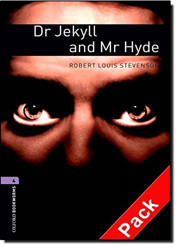 Oxford Bookworms Library: Oxford BookwormsL 4 Dr. Jekyll & Mr Hyde cd Pack ED 08: 1400 Headwords