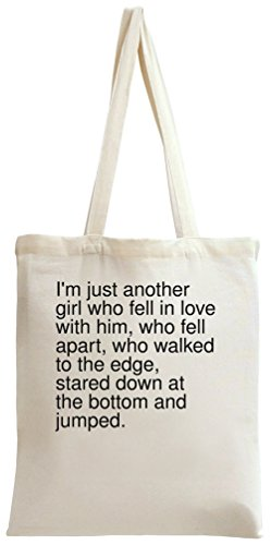 I'm just another girl who fell in love with him, who fell Tote Bag