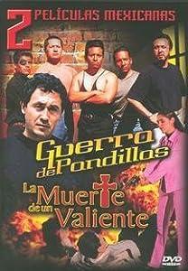 2 Peliculas Mexicanas: Guerra de Pandillas/La Muerte de un Valiente