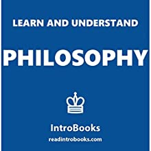 Learn and Understand Philosophy Audiobook by  IntroBooks Narrated by Andrea Giordani