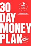 img - for 30 Day Money Plan: Take control of your finances in just 5 minutes a day book / textbook / text book