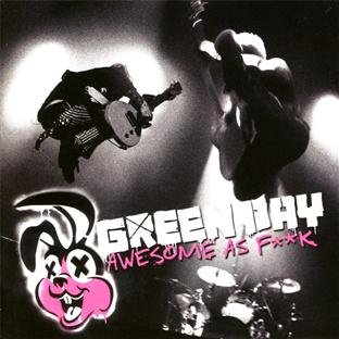 Awesome As F**k by Green Day