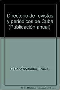 Directorio de revistas y periódicos de Cuba (Publicación anual