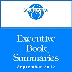 Soundview Executive Book Summaries, September 2012 | [Ron Adner, Jason Jennings, Bernard T. Ferrari]