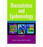 img - for [(Biostatistics and Epidemiology: A Primer for Health and Biomedical Professionals)] [Author: Sylvia Wassertheil-Smoller] published on (March, 2004) book / textbook / text book