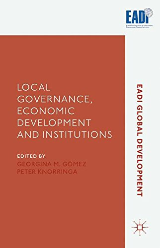 Local Governance, Economic Development and Institutions (2016) (EADI Global Development Series)