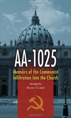 Aa-1025: The Memoirs of a Communist's infiltration in to the Church. PDF
