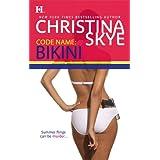 Code Name: Bikini (Featuring Navy Seals) ~ Christina Skye