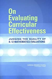 On evaluating curricular effectiveness [electronic resource] : judging the quality of K-12 mathematics evaluations