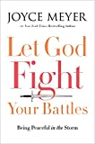 img - for Let God Fight Your Battles: Being Peaceful in the Storm book / textbook / text book