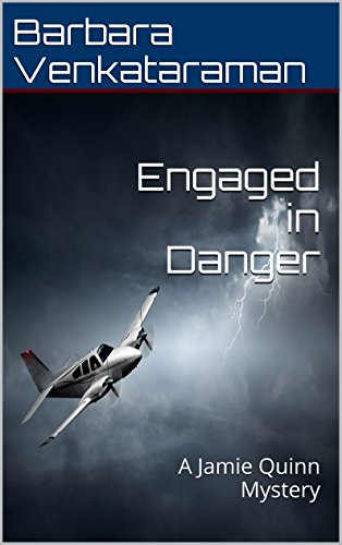 Engaged in Danger (Jamie Quinn Cozy Mystery Book 4)