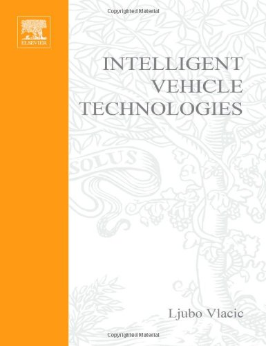 Intelligent vehicle technologies: theory and applications