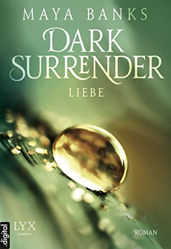 Maya Banks - Dark Surrender - Liebe