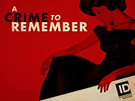 A Crime to Remember Season 1