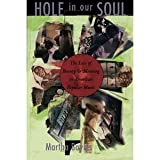 img - for Hole in Our Soul: The Loss of Beauty and Meaning in American Popular Music [Paperback] [1996] 1 Ed. Martha Bayles book / textbook / text book