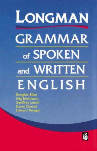 Longman Grammar Of Spoken And Written English (Grammar Reference)
