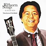 THE REBORN SONGS~LEGEND~