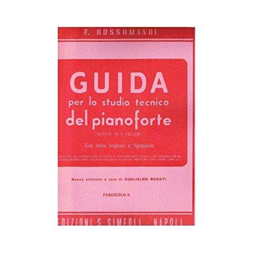 ROSSOMANDI GUIDA PER LO STUDIO TECNICO DEL PIANOFORTE VOL.2