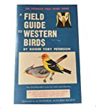 A Field Guide to Western Birds (0395080851) by Roger Tory Peterson
