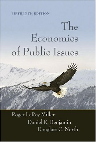 Economics of Public Issues, The (15th Edition)