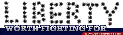 Self-Adhesive Vinyl Sticker / Decal: Liberty - Worth Fighting For (White)