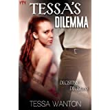 Tessa's Dilemma (The