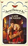 Lady Be Good (Second Chance at Love)