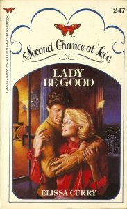 Lady Be Good (Second Chance at Love, No 247), Elissa Curry