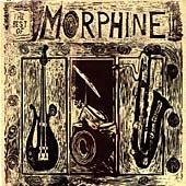 Morphine - The Best of Morphine: 1992-1995 - Zortam Music