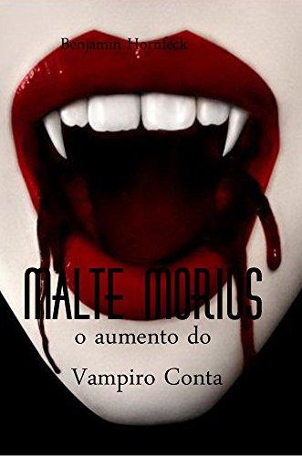 Malte Morius o aumento do Vampiro Conta