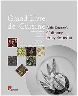 grand livre de cuisine alain ducasse 9782848440002