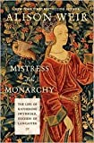 img - for Mistress of the Monarchy 1st (first) edition Text Only book / textbook / text book