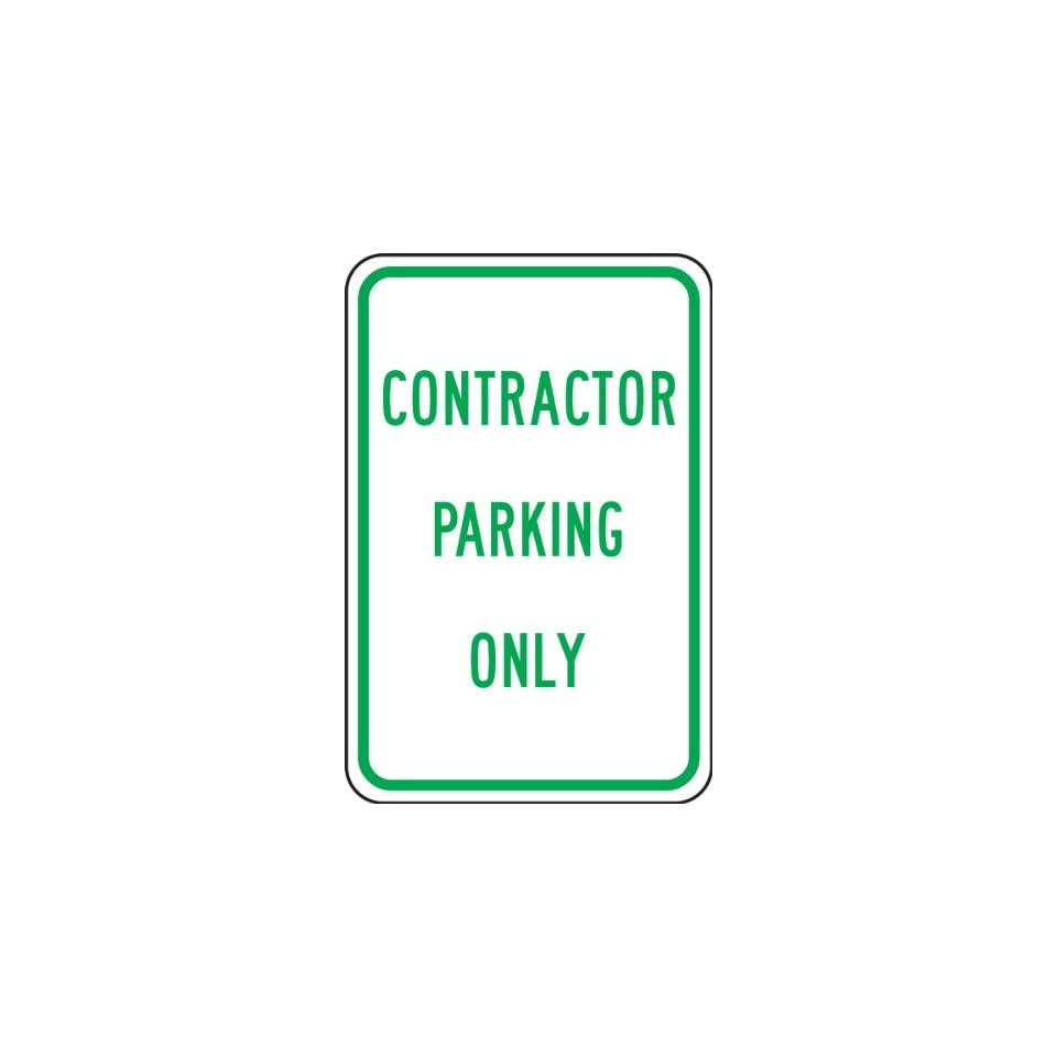 Accuform Signs FRP271RA Engineer Grade Reflective Aluminum Parking Sign, Legend CONTRACTOR PARKING ONLY, 18 Length x 12 Width x 0.080 Thickness, Green on White