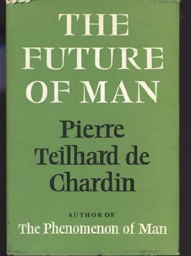 The Future of Man PDF