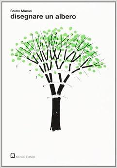 Disegnare un albero: 9788887942446: Amazon.com: Books