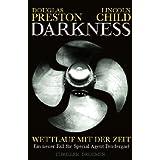 """Darkness: Wettlauf mit der Zeit (Droemer HC)von """"Douglas Preston"""""""