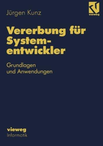 Vererbung für Systementwickler: Grundlagen und Anwendungen  [Kunz, Jürgen] (Tapa Blanda)