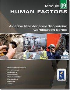 Human Factors for Aviation Maintenance; EASA Module 9