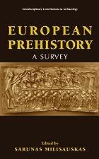 European Prehistory A Survey by Milisauskas