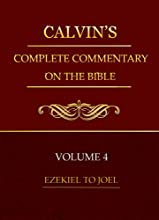 Calvin39s Complete Commentary On The Bible Deluxe Edition VOLUME 4 Complete Commentary In 8 Volumes