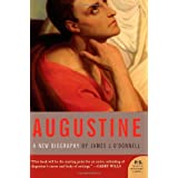 Augustine: A New Biography ~ James Joseph O'Donnell