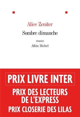 Sombre dimanche - Alice Zeniter