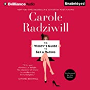 The Widow's Guide to Sex and Dating: A Novel | [Carole Radziwill]