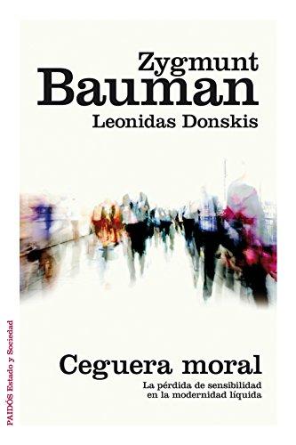 Ceguera Moral (Estado Y Sociedad (paidos))