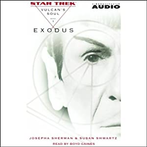 Star Trek: Exodus - The Vulcan's Soul Trilogy, Book 1 (Adapted) | [Josepha Sherman, Susan Shwartz]