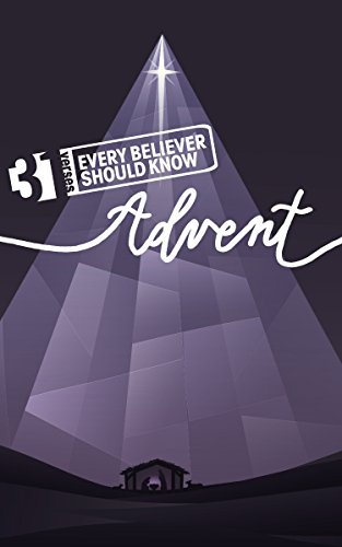 31 Verses: Every Believer Should Know: Advent PDF