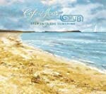 Step Into The Sunshine-Cafe Del Mar