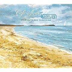 Cafe del Mar - Gary B Step Into the Sunshine (2008)