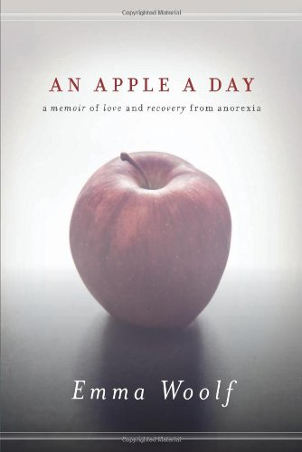 An Apple a Day: A Memoir of Love and Recovery from Anorexia PDF